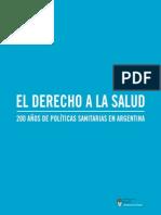 Libro El Derecho a La Salud.200 Años de Politicas Sanitarias en Argentina