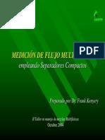 Medición de Flujo Multifasico Empleando Separadores Compactos