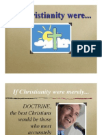 If Christianity Were...