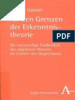 Markus Gabriel An den Grenzen der Erkenntnistheorie die notwendige Endlichkeit des objektiven Wissens als Lektion des Skeptizismus  2008.pdf