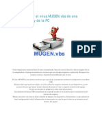 Como Eliminar El Virus MUGEN Vbs de Una Memoria USB y de La PC