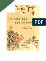 La Hija Del Rey Dragón - Cuentos de La Dinastía Tang