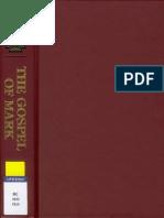 France, R.T. - The Gospel of Mark (NIGTC), 2002