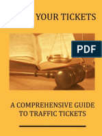 Fight Your Tickets:A Comprehensive Guide to Traffic Tickets