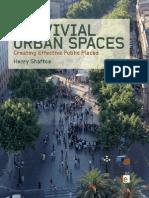 Convivial Urban Spaces Creating Effective Public Spaces