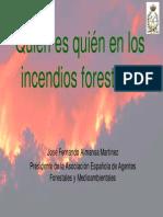Quién es quién en los incendios forestales