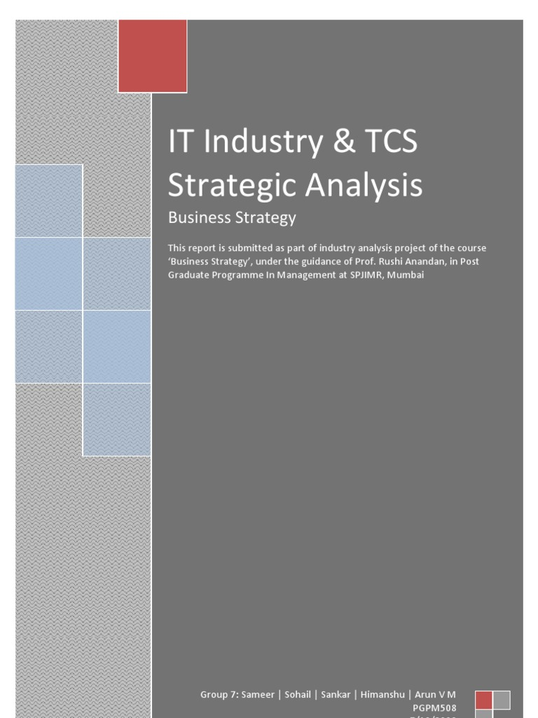 strategic management tata consultancy services Business strategy-it industry-tata consultancy services uploaded by  rushi  anandan, in post graduate programme in management at spjimr, mumbai.