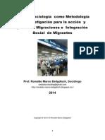 La psicosociología  como Metodología de  investigación para la acción  y praxis en Migraciones e  Integración Social  de Migrantes
