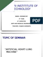 Moinak's Presentation_Artificial Heart-Lung Machine
