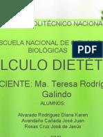 CÁLCULO DIETÉTICO Ma. Teresa Rodríguez Galindo