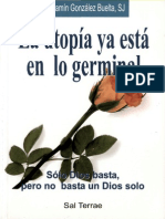 Gonzalez Buelta Benjamin - La Utopia Ya Esta en Lo Germinal