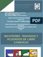 Incoterms, Tratados y Acuerdos de Libre Comercio