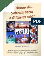 """Scienza seria e """"scienza tabù"""""""