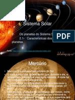 Sistema Solar - Características dos planetas