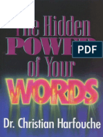 The Hidden Power of Your Words - Christian Harfouche