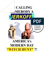 """11/8/09 """"YOU JERKOFF !"""""""