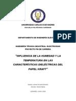 u. Carlos III de Madrid - e.p.s. - Influencia de La Humedad y La Temperatura en Las Caracteristicas Dielectricas Del Papel Kraft