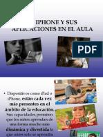 El iPhone y Sus Aplicaciones en El Aula