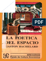 La Poetica Del Espacio. Gaston Bachelard