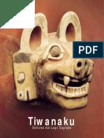 BERENGUER RODRIGUEZ, Jose. Tiwanaku Señores Del Lago Sagrado