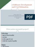 A Model for Software DevelopmentEffort and Cost Estimation