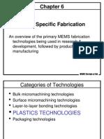 Ch 6 MEMS Specific Fabrication - Plastics Technologies
