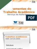 Ferramentas Do Trabalho Academico 2011