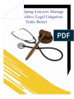 MOS Helping Lawyers Manage Their Medico-Legal Litigation Tasks Better