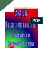 Garcia Lorca, Federico - La Gallina (Un Cuento Para Niños Tontos)