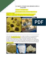 Roca Como Una Mezcla y Mineral Como Elemento Nativo o Compuesto