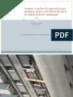 + Modificações recentes e em fase de aprovação para trabalhos com andaimes, gruas e elevadores de obras dentro do âmbito federal e municipal 180211