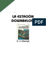 1982 (H)-C. J. Cherryh - La Estacion Downbelow