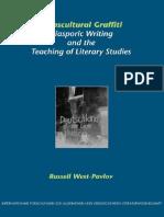 Russell West-Pavlov Transcultural Graffiti- Diasporic Writing and the Teaching of Literary Studies (Internationale Forschungen Zur Allgemeinen Und Vergleichenden Literatu