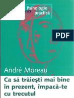 Andre-Moreau-CA-SA-TRAIESTI-MAI-BINE-IN-PREZENT-IMPACATE-CU-TRECUTUL