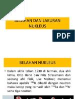 Topik 14.2 Belahan (Fission) Dan Lakuran(Fusion) Nukleus