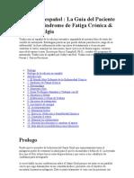 Versión en español  La Guía del Paciente para el Síndrome de Fatiga Crónica & Fibromialgia