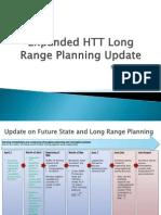 Expanded HTT Long Range Planning