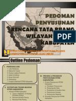 Bahan Tayangan. Pedoman Penyusunan Rencana Tata Ruang Wilayah Kabupaten