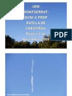 -Iom- Montserrat-ovni a Prop Ratlla de Chemtrail-report 8 de Novembre 2009