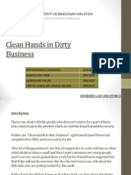 Clean Hands in Dirty Business