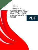 Guia Para La Aplicacion de La Metodologia Amef Para La Gestion y Administracion Del Riesgo