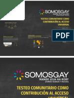 Testeo Voluntario SOMOSGAY - Misión OPS, OMS 2014