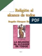 La Religion Al Alcance de Todos - Rogelio Herques Ibarreta