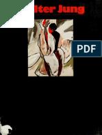 Jung, Walter - Malerei Und Grafik (1983)