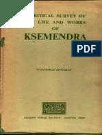A Critical Survey of the Life and Works of Ksemendra (Rajatbaran Dattaray)