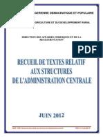 1 Recueil de Textes Relatif Aux Structures de l'Administration Centrale MADR Juin 2012