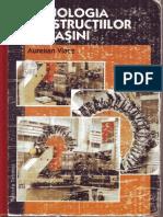 Aurelian Vlase - Tehnologia Constructiilor de Masini