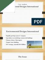 Environmental Designs Case Analysis