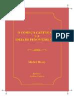 Michel Henry Comeco Cartesiano Ideia Fenomenologia