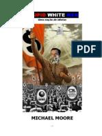 Michael Moore Stupid White Men Uma Nacao de Idiotas
